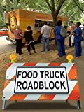 Food Truck Roadblock