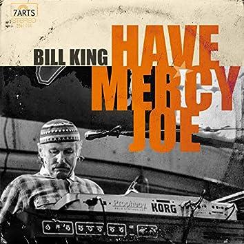 Have Mercy, Joe