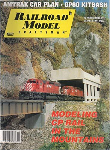 Railroad Model Craftsman, vol. 61, no. 6 (November 1992) (Modeling CP Rail in the Mountains): Amtrak Car Plan, GP60 Kitbash