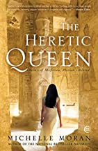 The Egyptian Royals Collection by Michelle Moran (Nefertiti, The Heretic Queen, Cleopatra's Daughter)