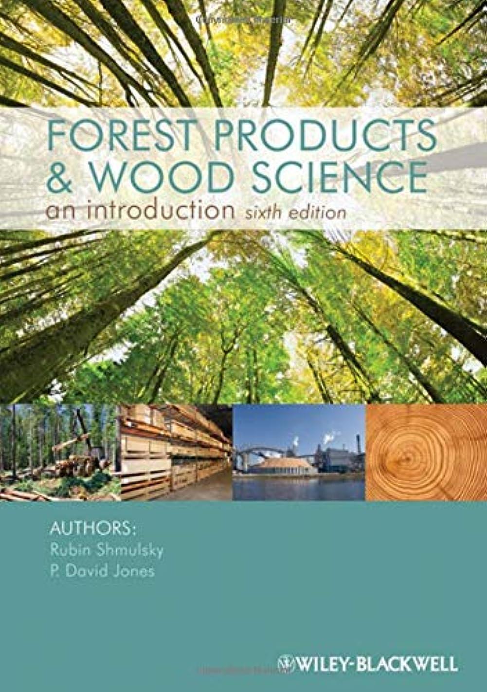 うんざりスラム街異常Forest Products and Wood Science: An Introduction