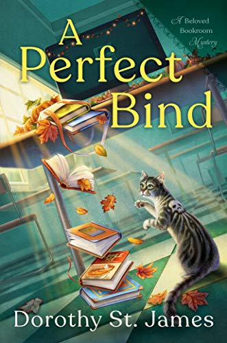 A Perfect Bind (A Beloved Bookroom Mystery Book 2) by [Dorothy St. James]