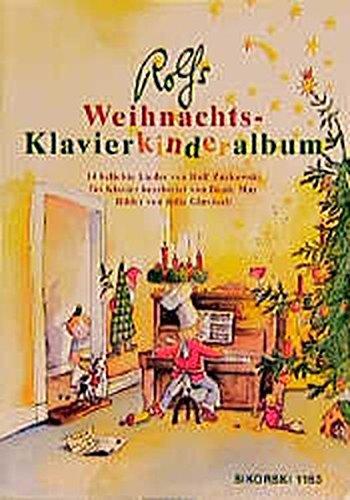 Rolfs Weihnachts-Klavierkinderalbum: 14 weihnachtliche Lieder, leicht bis mittelschwer bearbeitet für Klavier und Gesang (Ed. 1153): 14 beliebte Lieder