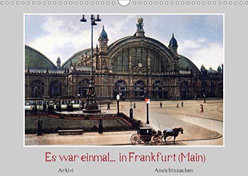 Es war einmal. in Frankfurt (Main) (Wandkalender 2021 DIN A3 quer)