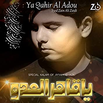 Ya Qahir Al Adou - Single