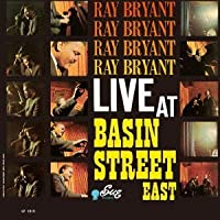 Ray Bryant: Live at Basin Street East by Ray Bryant (2011-09-27)