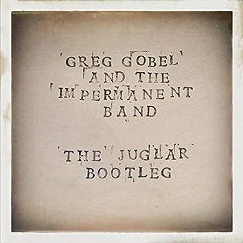 The Juglar Bootleg