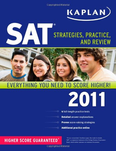 Download Kaplan SAT 2011: Strategies, Practice, and Review 1419549952