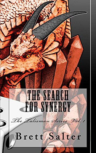 The Search For Synergy (The Talisman Series Book 1) by [Brett Salter]
