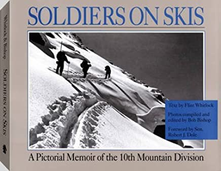 [(Soldiers On Skis)] [By (author) Flint Whitlock ] published on (May, 2011)