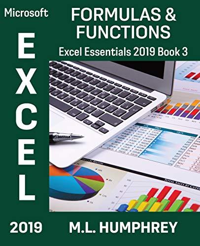 Excel 2019 Formulas & Functions (Excel Essentials 2019)