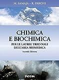 Chimica e biochimica. Per le lauree triennali dell'area biomedica