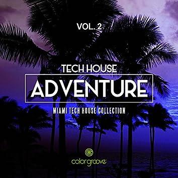 Tech House Adventure, Vol. 2 (Miami Tech House Collection)