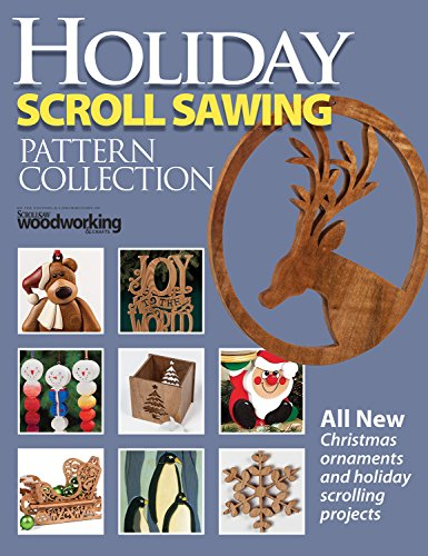 Holiday Scroll Sawing Pattern Collection: All New Christmas Ornaments and Holiday Scrolling Projects (Fox Chapel Publishing) Special Issue with 14 Designs from Scroll Saw Woodworking & Crafts Magazine