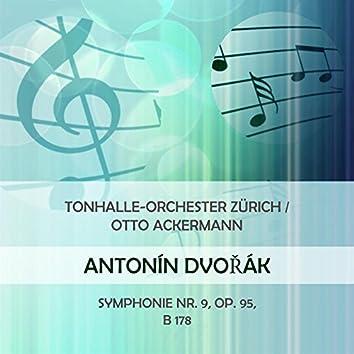 Tonhalle-Orchester Zürich / Otto Ackermann Play: Antonin Dvorak: Symphonie NR. 9, OP. 95, B 178 (Live)