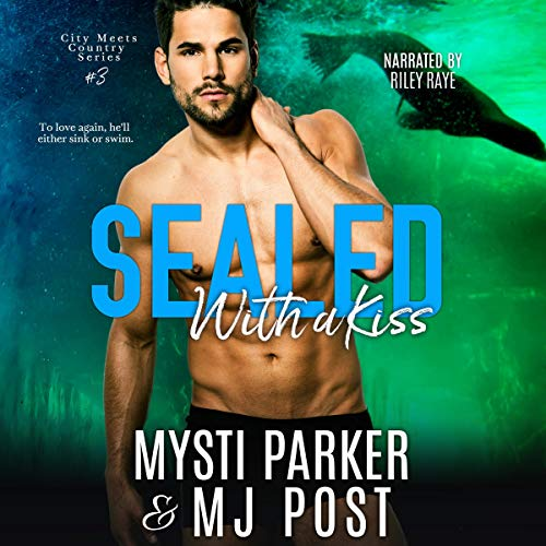 Sealed With a Kiss     City Meets Country Series, Book 3              By:                                                                                                                                 Mysti Parker,                                                                                        MJ Post                               Narrated by:                                                                                                                                 Riley Raye                      Length: 4 hrs and 23 mins     16 ratings     Overall 4.6