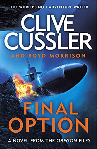 Final Option, A Novel From The Oregon Files
