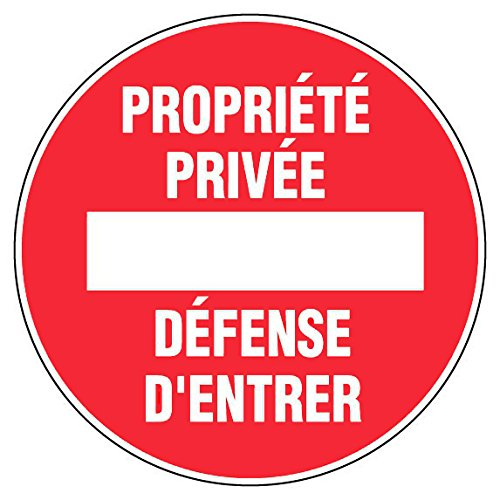 Panneau Propriété privée défense d'entrer - Rigide Ø300mm - 4061368