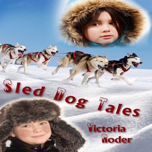 Sled Dog Tales audiobook cover art