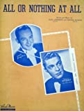 "sheet music cover: ""All or Nothing at All"