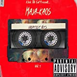 Maja-Kaos Greatest Hits, Vol. 1 [Explicit]