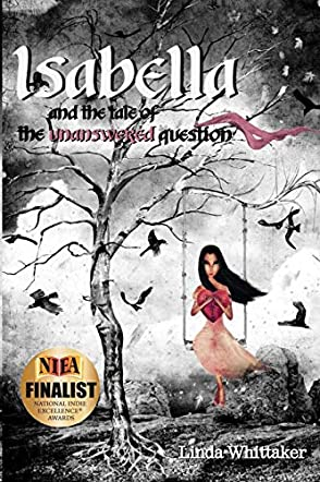 Isabella and the Tale of the Unanswered Question