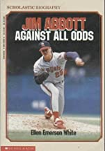 Jim Abbott: Against All Odds (Scholastic biography)
