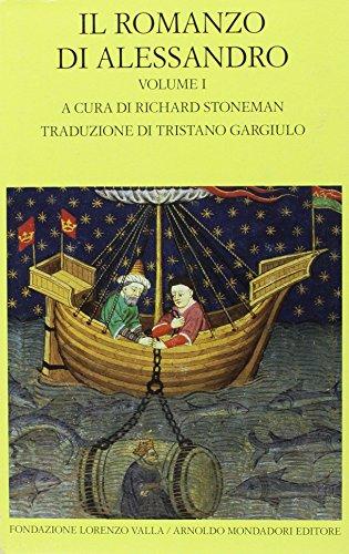 Il romanzo di Alessandro. Testo greco e latino a fronte (Vol. 1)