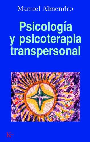 PSICOLOGÍA Y PSICOTERAPIA TRANSPERSONAL