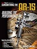 Gunsmithing the AR-15, Vol. 4: Building the Performance AR