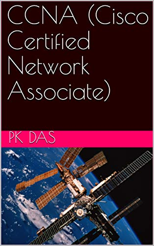 CCNA (Cisco Certified Network Associate) (English Edition)