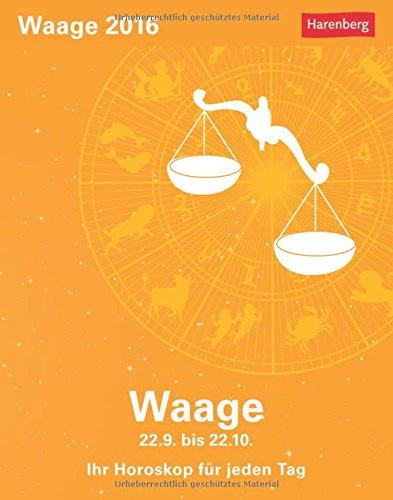 Waage 2016: Ihr Horoskop für jeden Tag