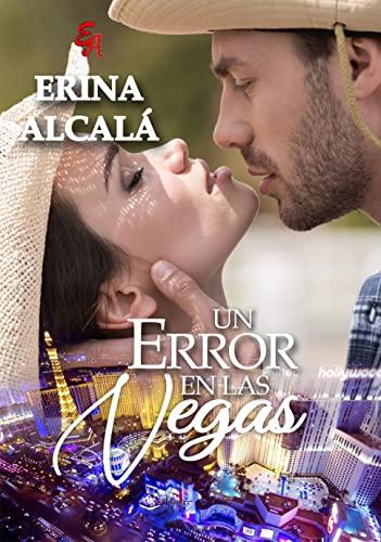 UN ERROR EN LAS VEGAS de ERINA ALCALÁ