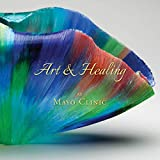 Art & Healing at Mayo Clinic