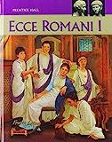 Ecce Romani, Vol. 1: A Latin Reading Program, 4th Edition