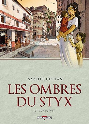 Les Ombres du Styx T02: Vox Populi