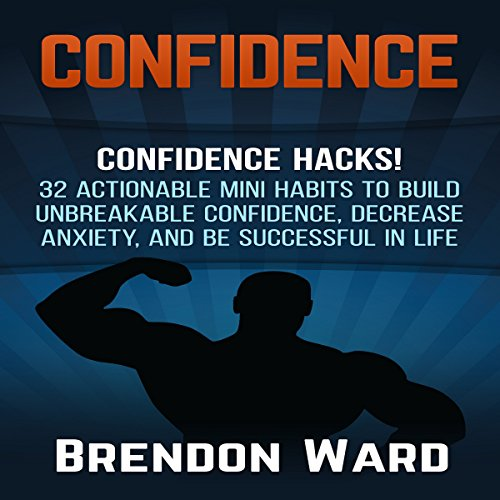 Confidence: Confidence Hacks! audiobook cover art