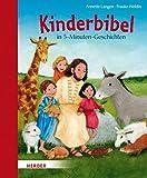 Die kleine Kinderbibel - 5-Minuten-Geschichten für ca. 15 Euro bestellen