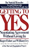 Getting to Yes - Negotiating Agreement Without Giving In; Second Edition - Penguin (Non-Classics) - 01/12/1991