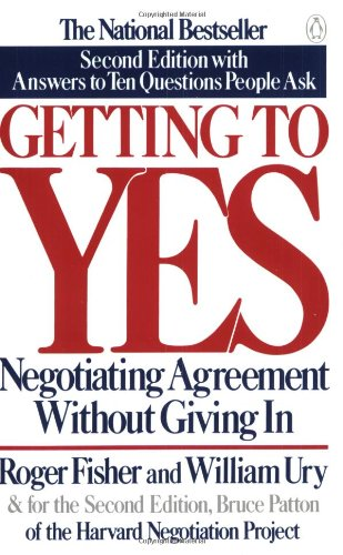 Getting to Yes: Negotiating Agreement Without Giving In; Second Editionの詳細を見る