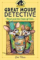 Basil and the Cave of Cats (2) (The Great Mouse Detective)