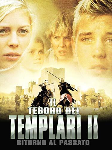 Il tesoro dei templari II - Ritorno al passato