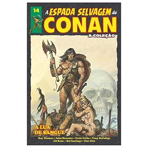 A Espada Selvagem de Conan - Volume 14 - A Lua de Sangue