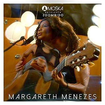 Moska Apresenta Zoombido: Margareth Menezes