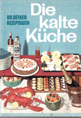 DR. OETKER REZEPTBUCH / DIE KALTE KÜCHE / 1964 / Taschenbuch mit 164 Seiten und ORIGINAL VERLAGS-LESEZEICHEN