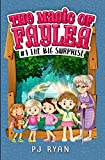 The Big Surprise: A fun chapter book for kids ages 9-12 (The Magic of Faylea)
