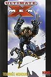 Ultimate X-Men Tome 2 - Tournée Mondiale
