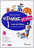 VITAMINE ET PLUS 1 LIVRE ELEVE + CD + CD DICT - 9788492729821