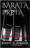 BARATA PRETA: ( O Bandido Famtasma ) (O agreste mal assombrado / CONTO / Livro 1) (Portuguese Edition)