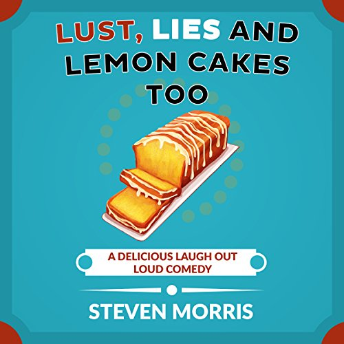 Lust, Lies and Lemon Cakes Too audiobook cover art